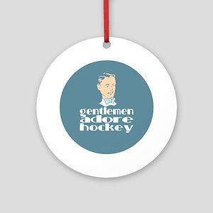 Gentlemen adore hockey. Keepsake (Round)