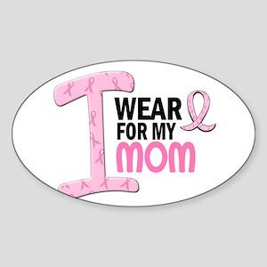 I Wear Pink For My Mom 21 Oval Sticker