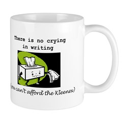 """There Is No Crying In Writing"" Mug"