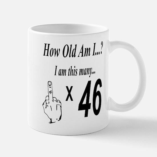 Cute How old are you Mug