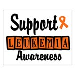 Support Leukemia Awareness Small Poster