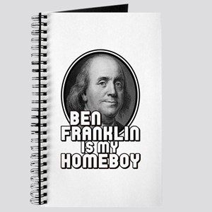 Benjamin Franklin Is My Homeboy Journal