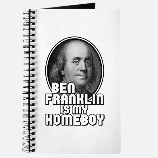Benjamin Franklin Is My Homeboy Journal