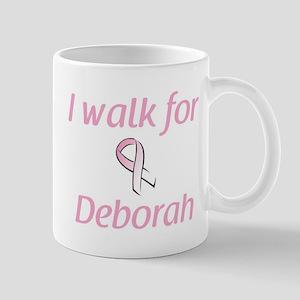I walk for Deborah Mug
