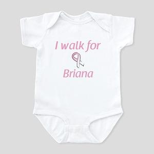 I walk for Briana Infant Bodysuit