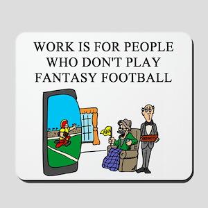 fantasy football fun gifts t- Mousepad