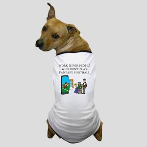 fantasy football fun gifts t- Dog T-Shirt