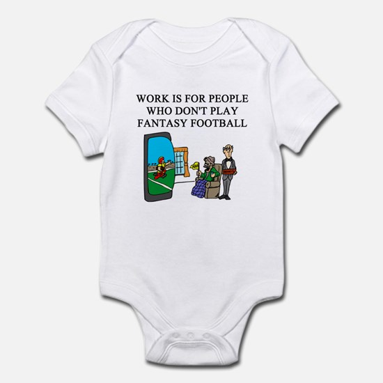 fantasy football fun gifts t- Infant Bodysuit