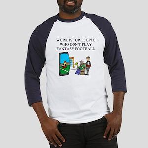 fantasy football fun gifts t- Baseball Jersey