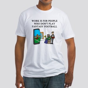 fantasy football fun gifts t- Fitted T-Shirt