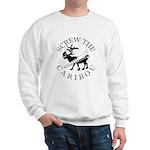 Screw Caribou (Drill Alaska) Sweatshirt