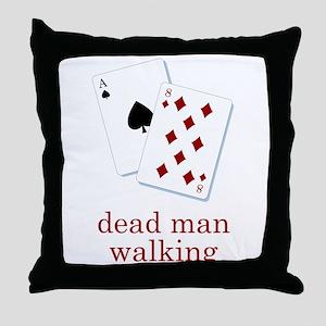 Dead Man Walking Poker Throw Pillow