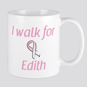 I walk for Edith Mug