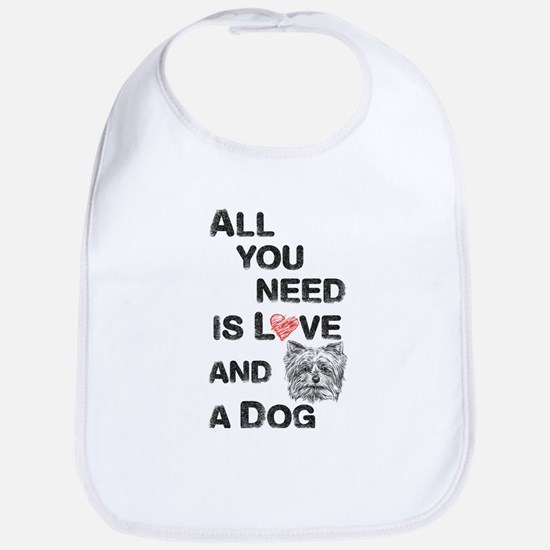 All You Need Is Love And A Dog T Shirt Baby Bib