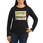 Super emilie Women's Long Sleeve Dark T-Shirt