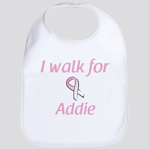 I walk for Addie Bib