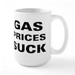 Gas Prices Suck Large Mug