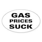 Gas Prices Suck Oval Sticker