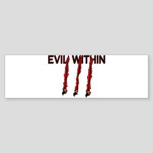 Evil Within Bumper Sticker