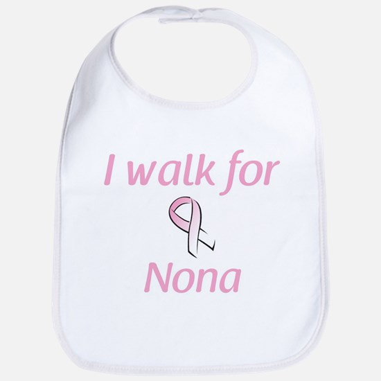 I walk for Nona Bib