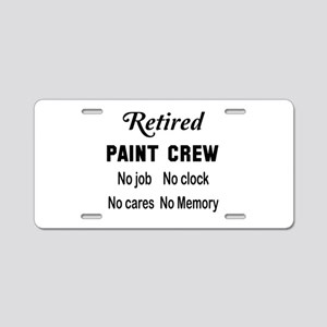 Retired Paint Crew Aluminum License Plate
