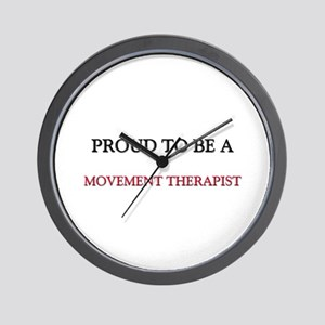 Proud to be a Movement Therapist Wall Clock