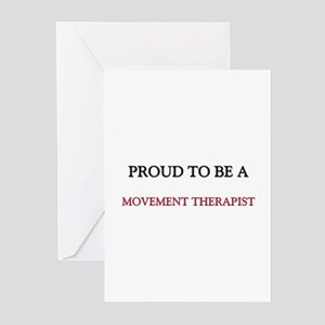 Proud to be a Movement Therapist Greeting Cards (P