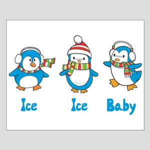 Ice Ice Baby Penguins Small Poster