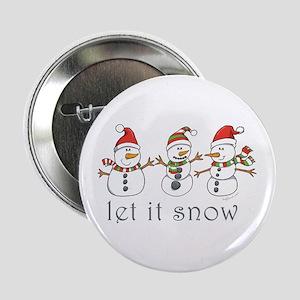 """Let It Snow 2.25"""" Button"""