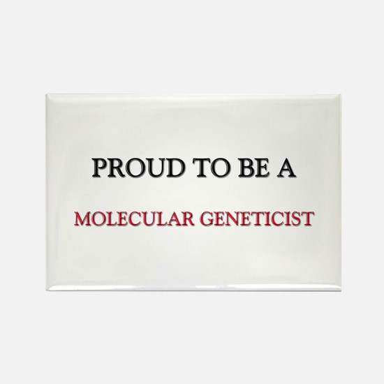 Proud to be a Molecular Geneticist Rectangle Magne