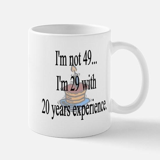 Im not 49 Mugs