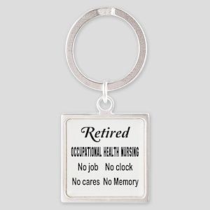 Retired Occupational health nursin Square Keychain