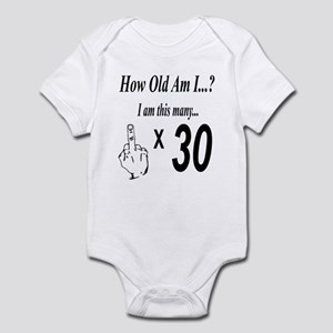 how old am I 30 Body Suit