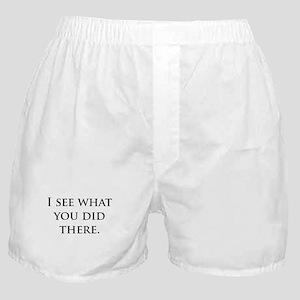 C what U did Boxer Shorts