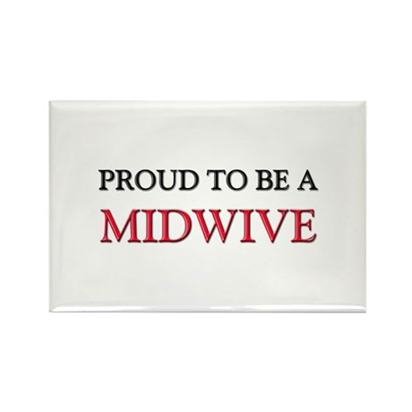 Proud to be a Midwive Rectangle Magnet