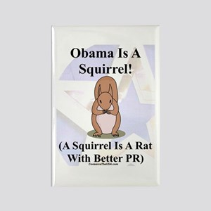 """""""Obama Is A Squirrel"""" Rectangle Magnet"""