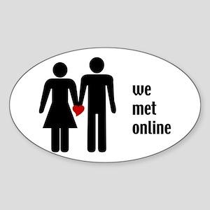 we met online Oval Sticker
