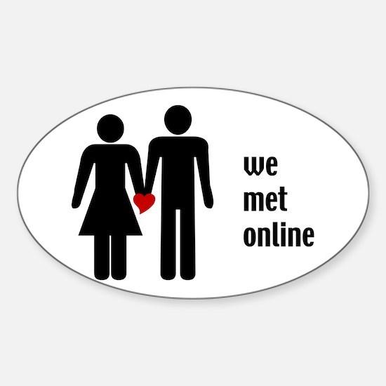 we met online Oval Decal