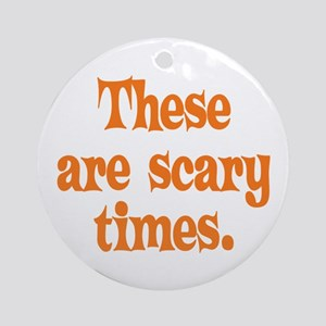 Scary Times Halloween Ornament (Round)