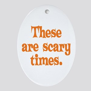 Scary Times Halloween Ornament (Oval)