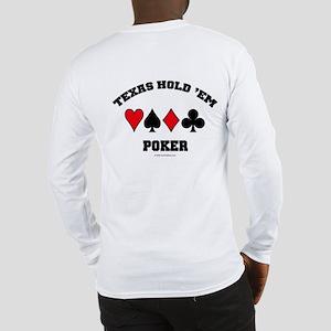 Texas Hold'em Poker Long Sleeve T-Shirt
