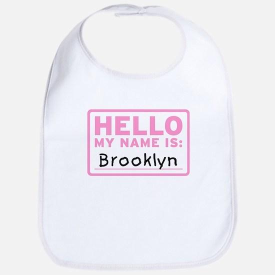Hello My Name Is: Brooklyn - Bib