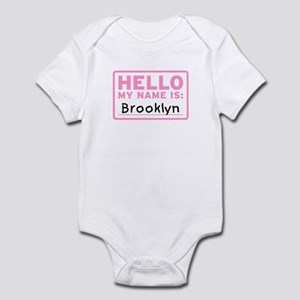 Hello My Name Is: Brooklyn - Infant Bodysuit