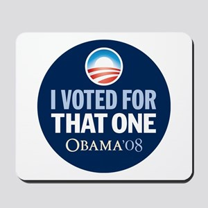 I Voted for That ONE Obama Blue Mousepad
