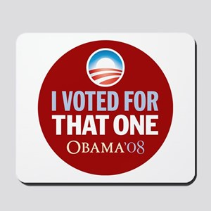 I Voted for That ONE Obama Red Mousepad