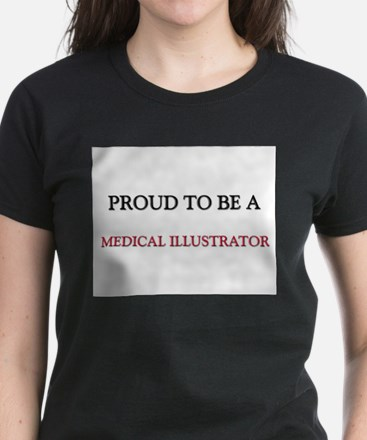 Proud to be a Medical Illustrator Women's Dark T-S