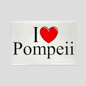 """""""I Love (Heart) Pompeii"""" Rectangle Magnet"""
