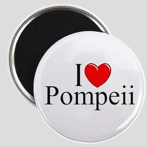 """""""I Love (Heart) Pompeii"""" Magnet"""