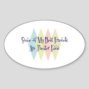 Theater Fans Friends Oval Sticker