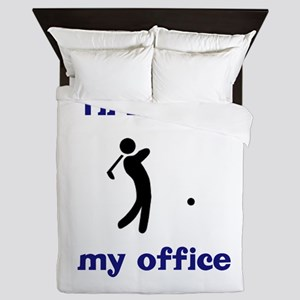 Golf I'll Be in My Office Queen Duvet